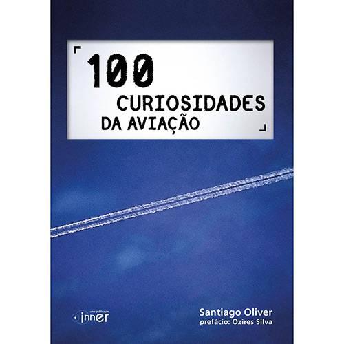Livro - 100 Curiosidades da Aviação