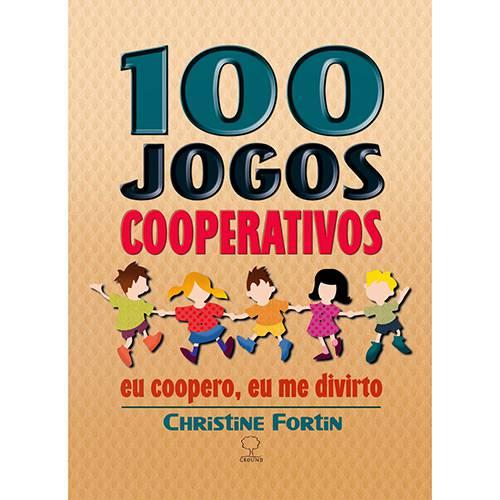Livro - 100 Jogos Cooperativos - eu Coopero, eu me Divirto