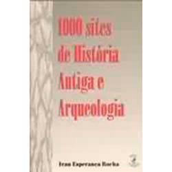 Livro - 1000 Sites de História Antiga e Arqueologia