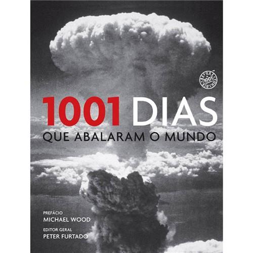 Livro - 1001 Dias que Abalaram o Mundo
