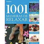 Livro - 1001 Maneiras de Relaxar
