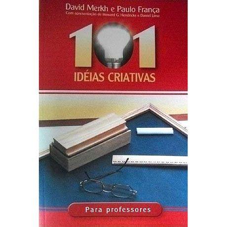 Livro 101 Idéias Criativas para Professores