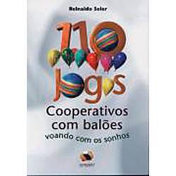 Livro - 110 Jogos Cooperativos com Balões: Voando com os Sonhos