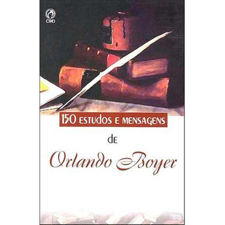Livro 150 Estudos e Mensagens de Orlando Boyer