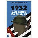 Livro - 1932 São Paulo em Chamas