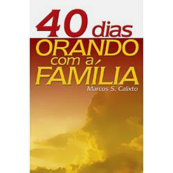 Livro - 40 Dias Orando com a Família