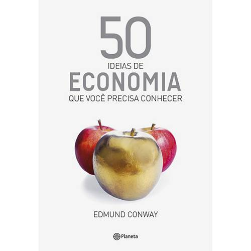 Livro - 50 Ideias de Economia que Você Precisa Conhecer