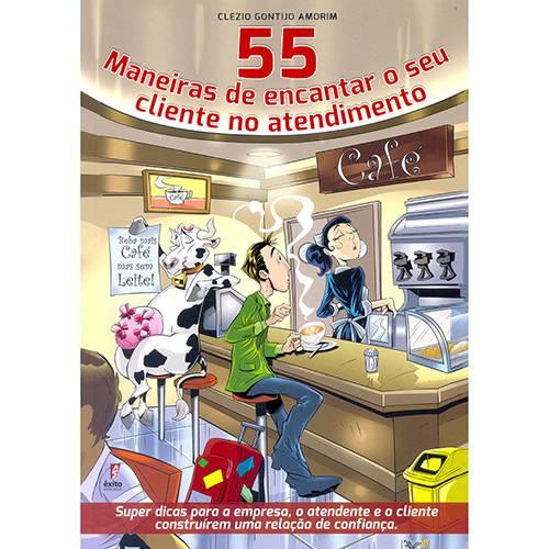 Livro - 55 Maneiras de Encantar Seu Cliente no Atendimento