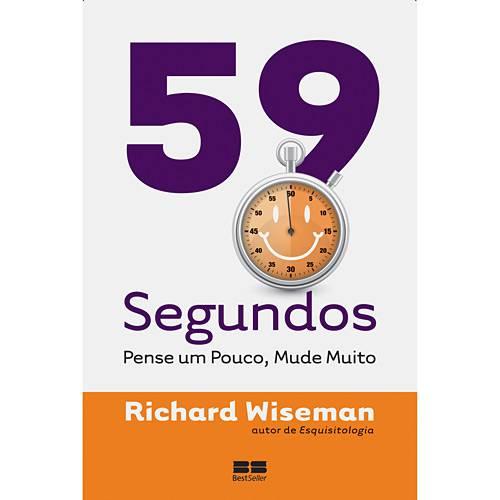 Livro - 59 Segundos - Pense um Pouco, Mude Muito