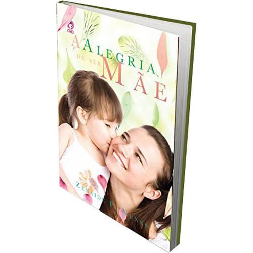 Livro - a Alegria de Ser Mãe