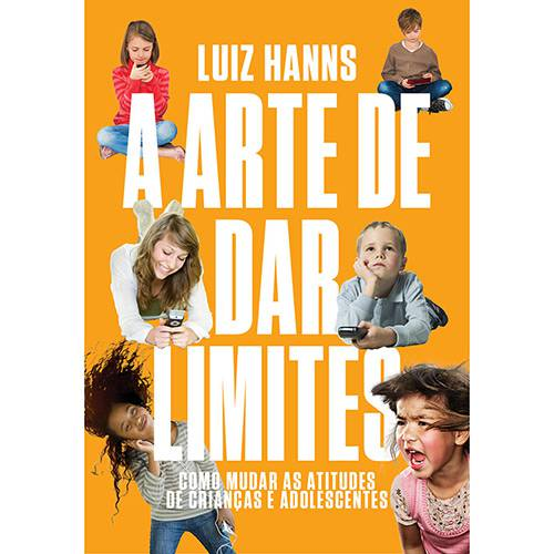 Livro - a Arte de Dar Limites