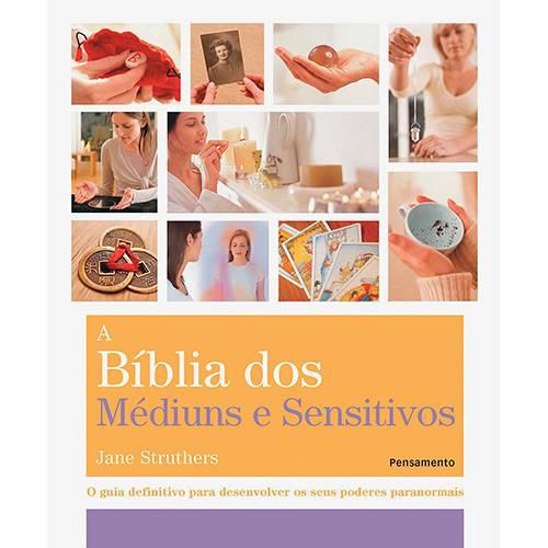 Livro - a Bíblia dos Médiuns e Sensitivos: o Guia Definitivo para Desenvolver Aos Seus Poderes Paranormais
