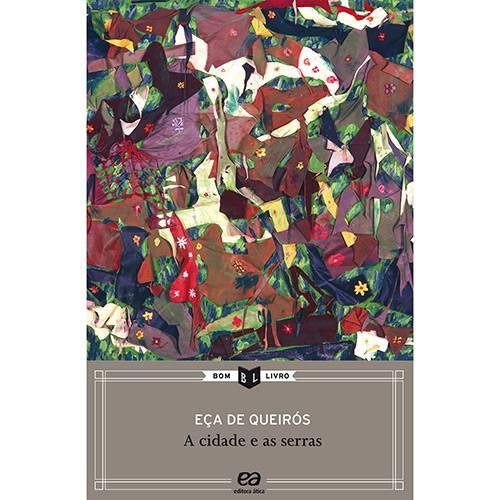 Livro: a Cidade e as Serras