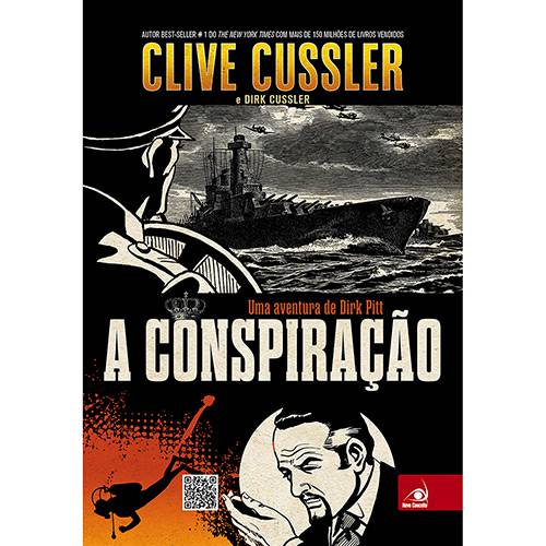 Livro - a Conspiração: uma Aventura de Dirk Pitt