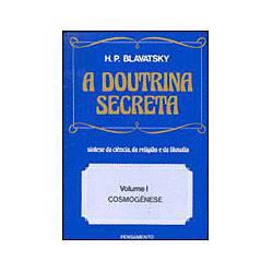 Livro - a Doutrina Secreta: Cosmogênese - Vol.1