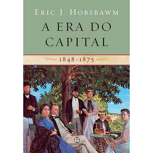 Livro - a Era do Capital: 1848-1875