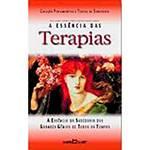 Livro - a Essência das Terapias: a Arte de Viver