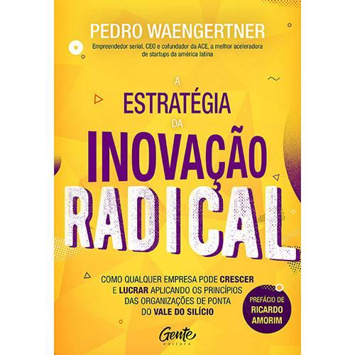 Livro - a Estratégia da Inovação Radical