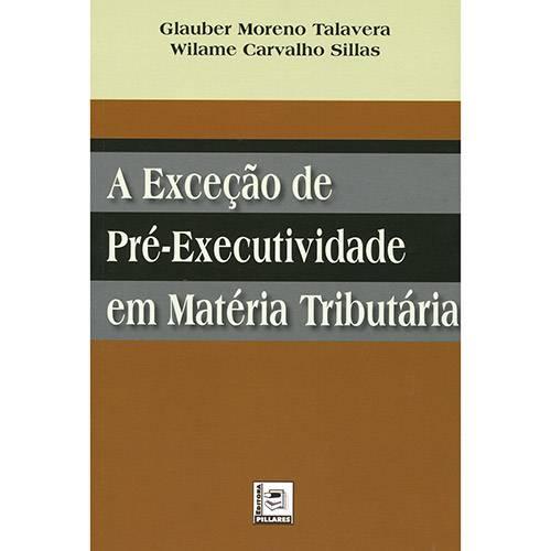 Livro - a Exceção de Pré-Executividade em Matéria Tributária