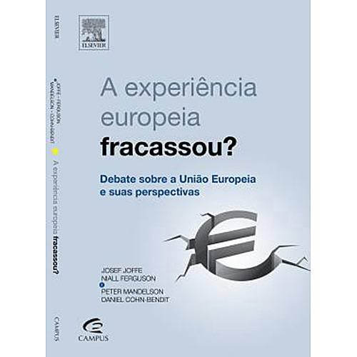 Livro - a Experiência Europeia Fracassou?