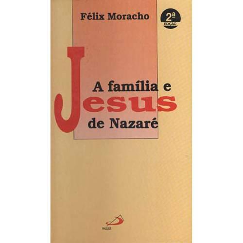 Livro - a Familia e Jesus de Nazaré