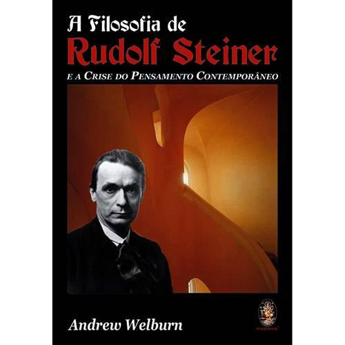 Livro - a Filosofia de Rudolf Steiner: e a Crise do Pensamento Contemporâneo