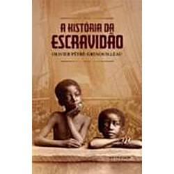 Livro - a História da Escravidão