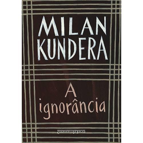 Livro: a Ignorância - Edição de Bolso