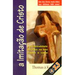 Livro - a Imitação de Cristo: e a Centralidade da Cruz na Luta Contra a Carne