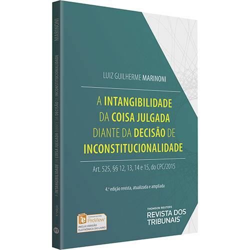 Livro - a Intangibilidade da Coisa Julgada Diante da Decisão de Inconstitucionalidade