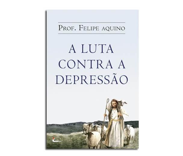 Livro - a Luta Contra a Depressão | SJO Artigos Religiosos