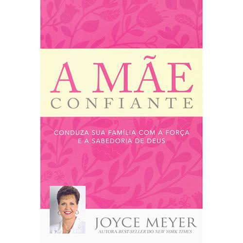Livro - a Mãe Confiante