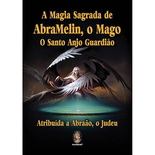 Livro - a Magia Sagrada de Abramelin, o Mago - o Santo Anjo Guardião