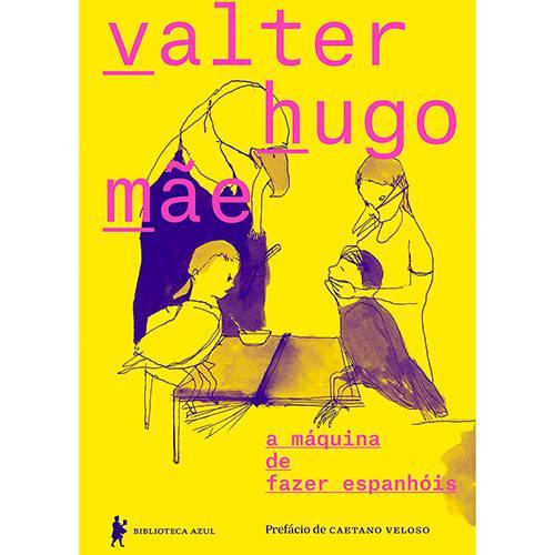 Livro - a Máquina de Fazer Espanhóis