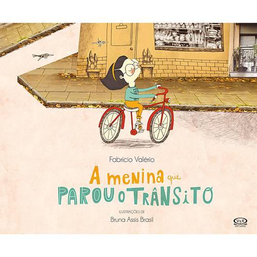 Livro - a Menina que Parou o Transito