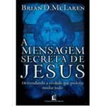 Livro - a Mensagem Secreta de Jesus