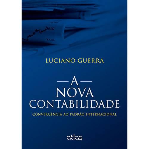 Livro - a Nova Contabilidade: Convergência ao Padrão Internacional