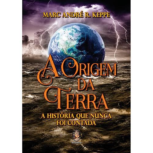 Livro - a Origem da Terra: a História que Nunca Foi Contada