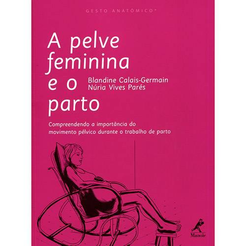 Livro - a Pelve Feminina e o Parto