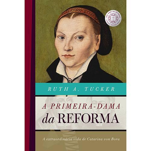 Livro - a Primeira Dama da Reforma
