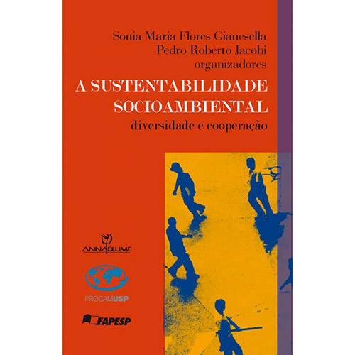 Livro - a Sustentabilidade Socioambiental: Diversidade e Cooperação