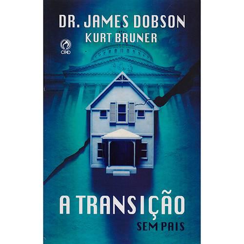 Livro -A Transição: Sem Pais