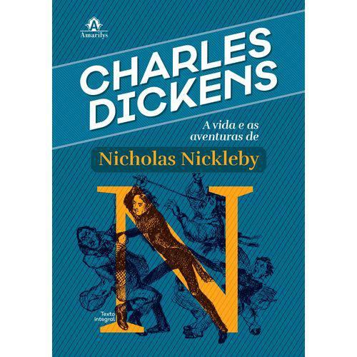 Livro - a Vida e as Aventuras de Nicolas Nickleby - Dickens