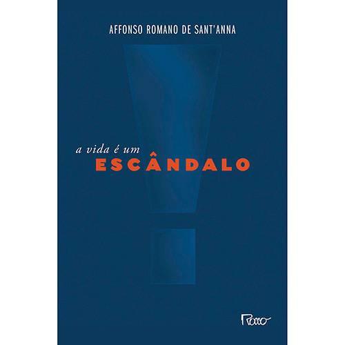 Livro - a Vida é um Escândalo