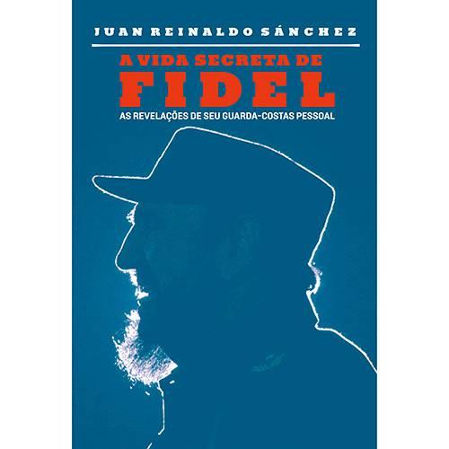 Livro - a Vida Secreta de Fidel