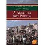 Livro - Abertura dos Portos, a
