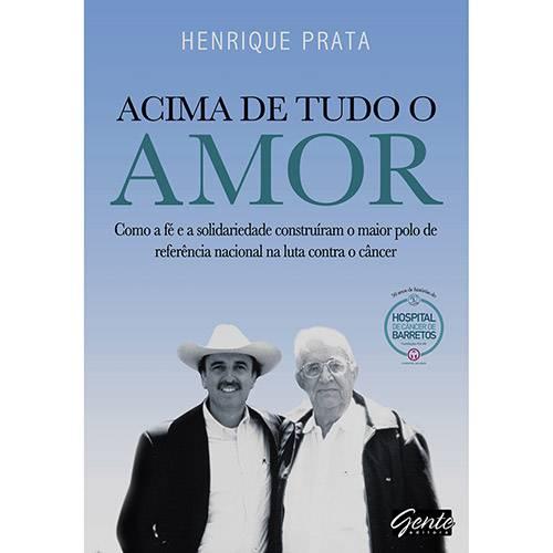 Livro - Acima de Tudo o Amor
