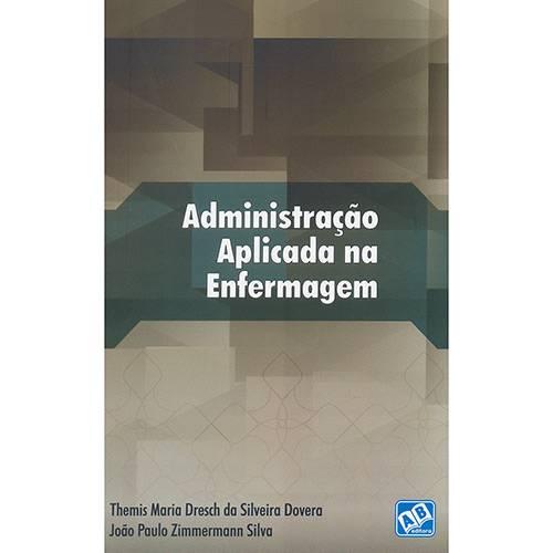 Livro - Administração Aplicada na Enfermagem