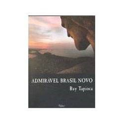 Livro - Admiravel Brasil Novo
