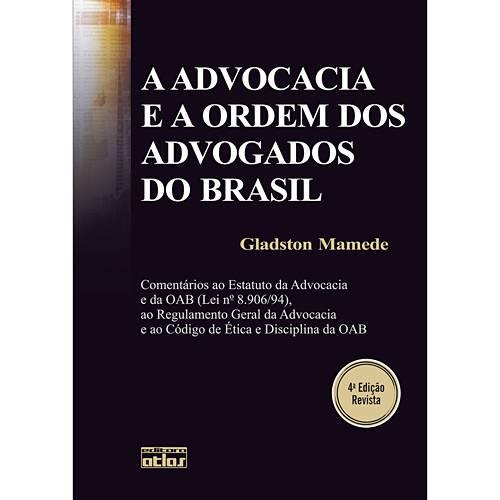 Livro - Advocacia e a Ordem dos Advogados do Brasil, a